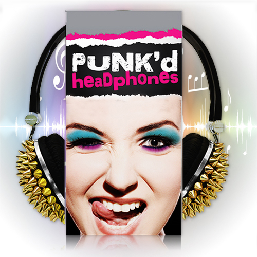 Punk'd Headphones